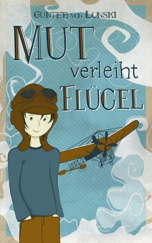 Illustration Buchcover Mut verleiht Fluegel. Ein Junge hat den Traum vom Fliegen, hinter ihm fliegt ein Flugzeug.